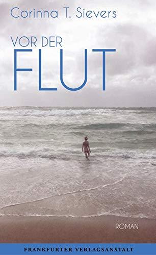 Buchseite und Rezensionen zu 'Vor der Flut' von Corinna T. Sievers