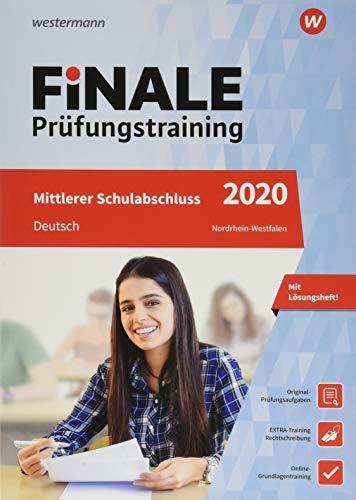 FiNALE - Prüfungstraining Mittlerer Schulabschluss Nordrhein-Westfalen: Deutsch 2020 Arbeitsbuch mit Lösungsheft