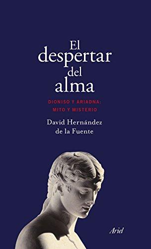 Descargar Libro El despertar del alma (Ariel) de David Hernández de la Fuente