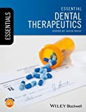 Essential Dental Therapeutics (Essentials (Dentistry))