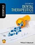 #2: Essential Dental Therapeutics (Essentials (Dentistry))