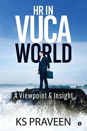 HR in Vuca World: A Viewpoint & Insight