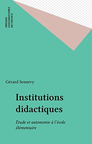Institutions didactiques: tude et autonomie  l'cole lmentaire
