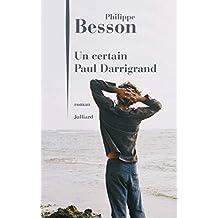 Un certain Paul Darrigrand (French Edition)