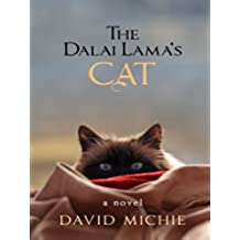 The Dalai Lama's Cat (English Edition)