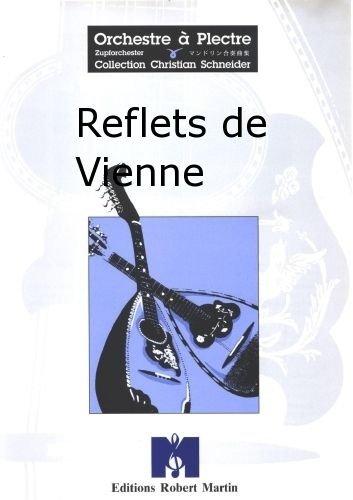 ROBERT MARTIN DAGOSTO   REFLETS DE VIENNE