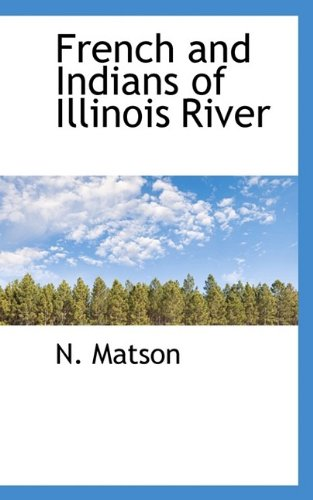 French and Indians of Illinois River