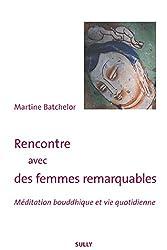 Rencontre avec des femmes remarquables - Méditation bouddhique et vie quotidienne