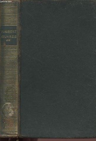 OEUVRES - VOLUME II - L'EDUCATION SENTIMENTALE - TROIS CONTES - BOUVARD ET PERUCHET.