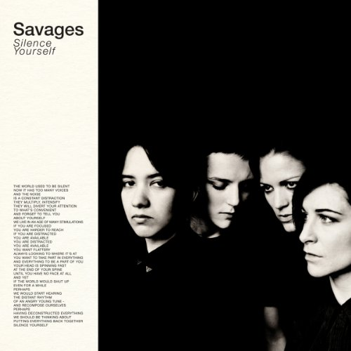 Savages: Silence Yourself (Audio CD)