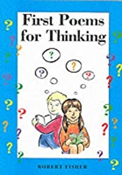 First Poems for Thinking (Studies for Thinking) by Fisher, Robert (2000) Paperback