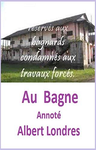 Paginas Para Descargar Libros Au Bagne Annoté Epub Libres Gratis