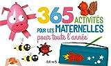 365 activités pour les maternelles pour toute l'année...