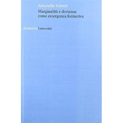 Marginalità e devianza come emergenza