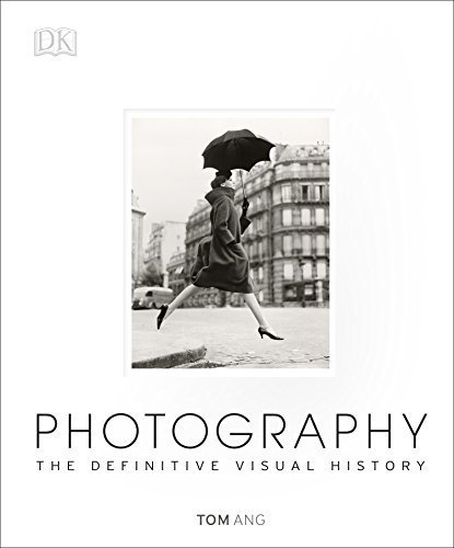 Photography: The Definitive Visual History Hardcover September 29, 2014