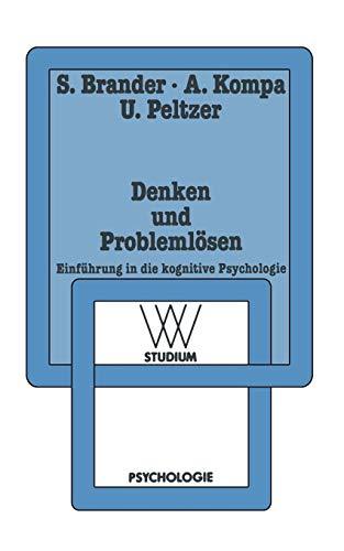 Denken und Problemlösen: Einführung in die Kognitive Psychologie (WV Studium) (German Edition)