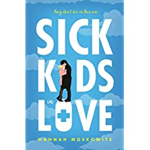 Sick Kids In Love (English Edition)