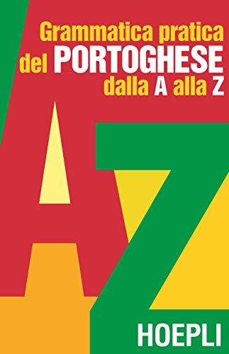 grammatica pratica del portoghese dalla a alla z Grammatica pratica del portoghese dalla A alla Z 41uXqq7lSuL
