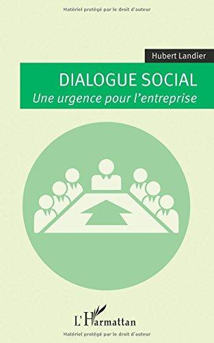 Dialogue social par Hubert Landier