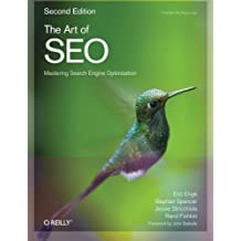 The Art of SEO (Theory in Practice) by Eric Enge, Stephan Spencer, Jessie Stricchiola, Rand Fishkin (2012) Paperback