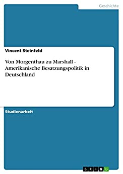 von morgenthau zu marshall amerikanische besatzungspolitik in deutschland ebook vincent. Black Bedroom Furniture Sets. Home Design Ideas