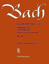 Kantate Bwv 126 Erhalt Uns, Herr, Bei Deinem Wort - Sonntag Sexagesimae - Breitkopf Urtext - Klavierauszug (Eb 7126)