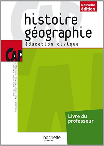 Histoire Géographie CAP - Livre professeur consommable - Ed. 2014