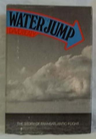 Water Jump: The Story of Transatlantic Flight
