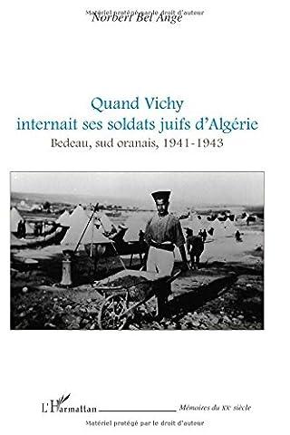 Quand Vichy internait ses soldats juifs d'Algérie : Bedeau, sud