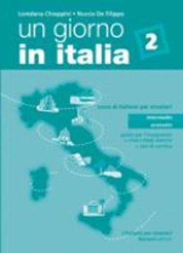 Un giorno in Italia. Corso di italiano per stranieri. Guida per l'insegnante, chiavi, test: 2 (L'italiano per stranieri)