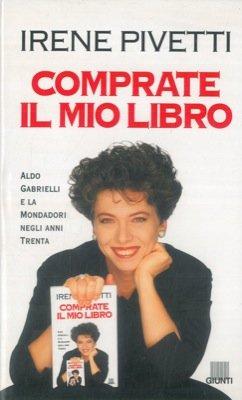 Comprate il mio libro. Aldo Gabrielli e la Mondadori negli anni Trenta.