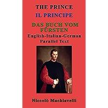 THE PRINCE : DAS BUCH VOM FÜRSTEN. (English Edition)