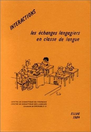 Interactions : les échanges langagiers en classe de langue