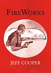 FireWorks by Jeff Cooper (2005-12-21)