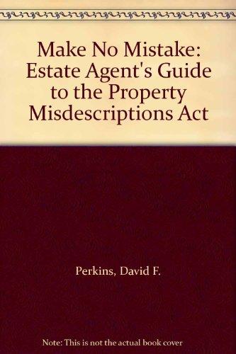 Make No Mistake: Estate Agent's Guide to the Property Misdescriptions Act por David F. Perkins