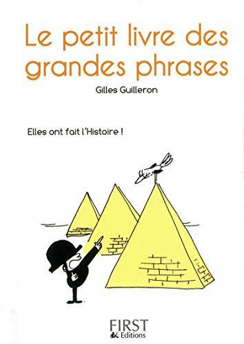 Les Petits Livres: Le Petit Livre DES Grandes Phrases por Gilles Guilleron