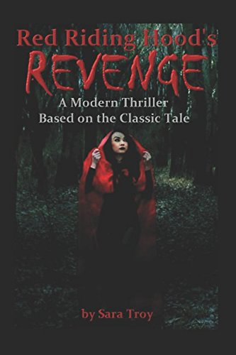 Red Riding Hood's Revenge: A Modern Thriller Based on the Classic Tale Womens Red Riding Hood