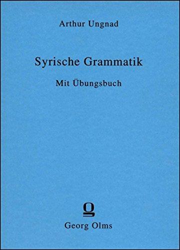 Syrische Grammatik: Mit Übungsbuch. (Phonologie Arabisch)