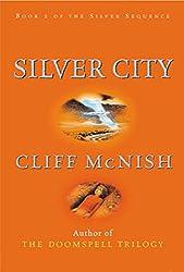Silver City (Silver Sequence)