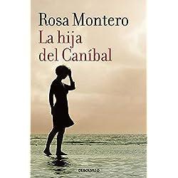 La hija de canibal by Rosa Montero(2015-10-19) Premio Primavera 1997