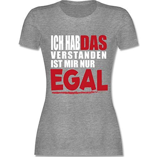 Statement Shirts - Ich hab das verstanden ist Mir nur egal - M - Grau meliert - L191 - Damen Tshirt und Frauen T-Shirt