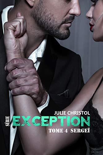 Série Exception: Sergeï par