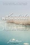 Sinnliche Naturfotografie: 50mm - Rügen, eine Winterreise