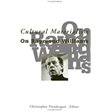 Cultural Materialism: On Raymond Williams (Studies in Classical Philology)
