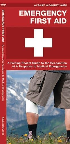 Emergency First Aid: Recognition and Response to Medical Emergencies (Pocket Tutor Series)
