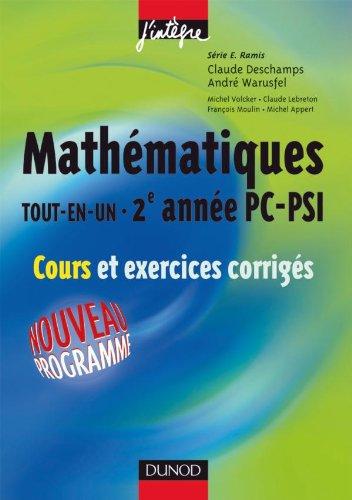 Mathématiques «tout-en-un» 2e année PC-PSI - Cours et exercices corrigés
