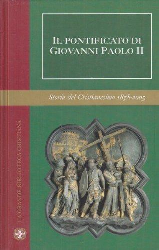Il pontificato di Giovanni Paolo II