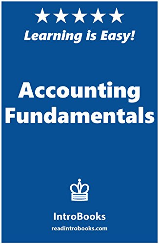 Accounting Fundamentals by [IntroBooks]