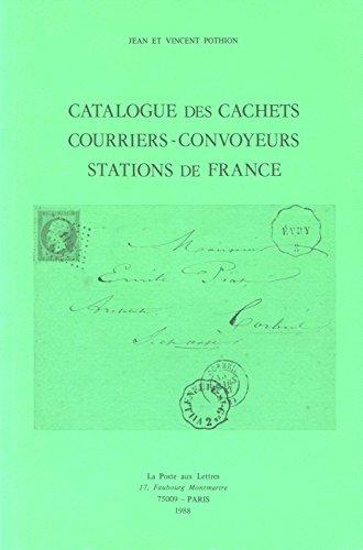 Catalogue des cachets courriers-convoyeurs stations de France