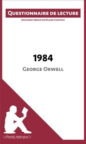 1984 de George Orwell: Questionnaire de lecture